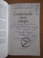 Anticariat: Gheorghe Florescu - Confesiunile unui cafegiu (cu autograful autorului)