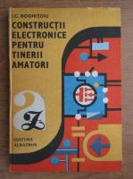 Anticariat: I. C. Boghitoiu - Constructii electronice pentru tinerii amatori
