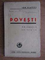 Anticariat: Ion Slavici - Povesti (volumul 1, 1943)