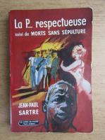 Jean-Paul Sartre - La P... respectueuse