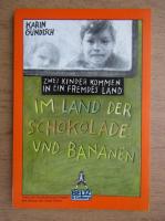 Karin Gundisch - Im Land der Schokolade und Bananen