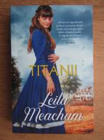 Anticariat: Leila Meacham - Titanii