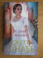 Anticariat: Loretta Chase - Un cavaler desavarsit
