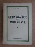 Anticariat: Nicolae Balcescu - Istoria romanilor sub Mihai Viteazul (volumul 1, 1943)