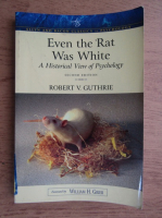 Robert V. Guthrie - Even the rat was white