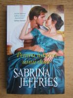Sabrina Jeffries - Pentru iubirea unui duce