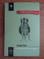 Anticariat: Sergio Pitol - Imblanzirea divinei egrete