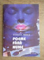 Tatiana Mihut - Poeme fara nume