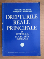 Anticariat: Traian Ionascu - Drepturile reale principale in Republica Socialista Romana (volumul 1)