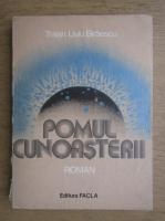 Anticariat: Traian Liviu Biraescu - Pomul cunoasterii