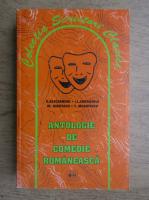 Anticariat: Vasile Alecsandri, Ion Luca Caragiale, Alexandru Kiritescu, Tudor Musatescu - Antologie de comedie romaneasca