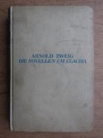 Arnold Zweig - Die Novellen um Claudia (1931)