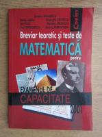 Dumitru Savulescu, Stefan Sabau, Gheorghe Cristescu, Ion Grosu - Breviar teoretic si teste de matematica pentru examenul de bacalaureat
