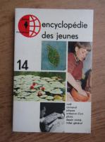 Encyclopedie des jeunes (volumul 14)