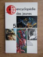 Encyclopedie des jeunes (volumul 5)