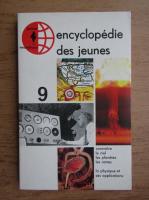 Encyclopedie des jeunes (volumul 9)