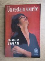 Francoise Sagan - Un certain surire