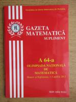 Gazeta matematica. Supliment. Olimpiada Nationala de matematica, Brasov si Sighisoara, 1-5 aprilie, 2013