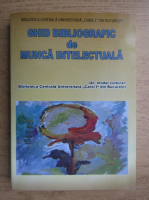 Ghid bibliografic de munca intelectuala