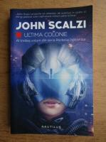 Anticariat: John Scalzi - Razboiul batranilor, volumul 3. Ultima colonie