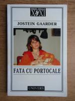 Jostein Gaarder - Fata cu portocale