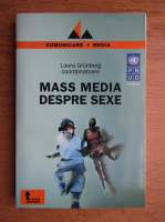 Laura Grunberg - Mass media despre sexe