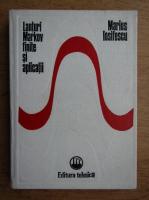 Anticariat: Marius Iosifescu - Lanturi Markov finite si aplicatii