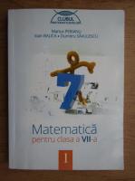 Marius Perianu, Ioan Balica, Dumitru Savulescu - Matematica pentru clasa a VII-a