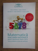 Anticariat: Marius Perianu - Matematica. Evaluarea nationala pentru absolventii clasei a VIII-a