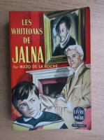 Anticariat: Mazo de la Roche - Les Whiteoaks de Jalna