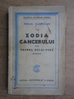 Anticariat: Mihail Sadoveanu - Zodia cancerului sau vremea Ducai-Voda (1929)