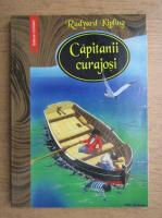 Rudyard Kipling - Capitanii curajosi