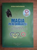 Stefan Smarandoiu - Magia performantei. Magia numerelor. Metode si tehnici de rezolvare