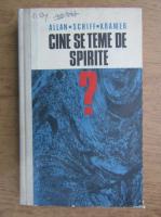 Anticariat: Allan Schiff Kramer - Cine se teme de spirite?