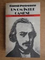 Camil Petrescu - Un om intre oameni (volumul 2)