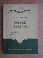 Cezar Boliac - Despre literatura