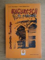 Anticariat: Constantin Bacalbasa - Bucurestii de altadata (volumul 2)