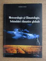 Costica Paun - Meteorologie si climatologie. Schimbari climatice globale