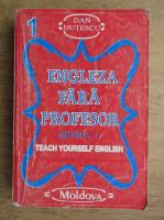 Anticariat: Dan Dutescu - Engleza fara profesor