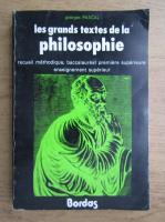 Georges Pascal - Les grands textes de la philosophie