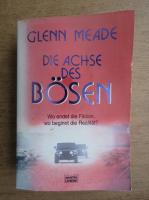 Glenn Meade - Die Achse des Bosen