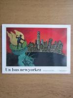 Greg Constantine - Un Isus newyorkez. Anticiparea unui destin