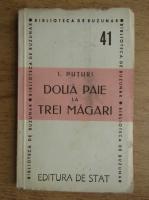 Ion Popescu Puturi - Doua paie la trei magari (1946)