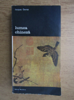Jacques Gernet - Lumea chineza (volumul 2)
