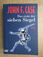 John F. Case - Das erste der sieben Siegel
