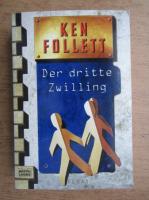 Ken Follett - Der dritte Swilling