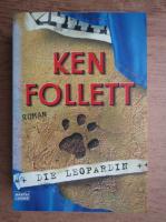 Ken Follett - Die Leopardin