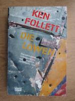 Ken Follett - Die Lowen