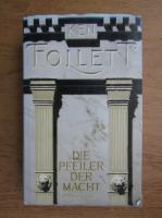 Ken Follett - Die Pfeiler der Macht