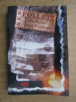 Ken Follett - Die Spur der Fuchse